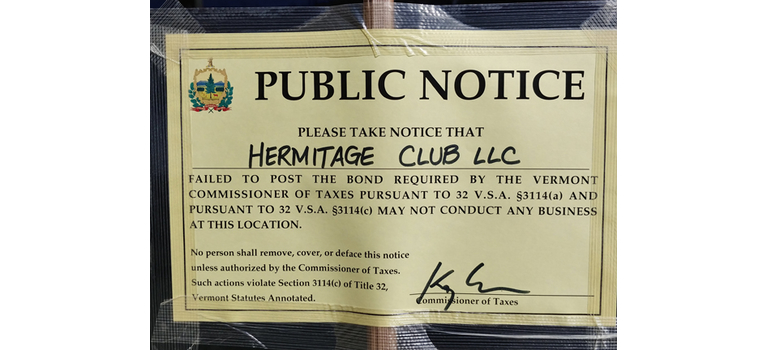 Public notice signed by Vermont Tax Commissioner Kai Samson prohibiting the Hermitage from operating.